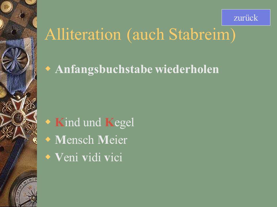 Alliteration (auch Stabreim)