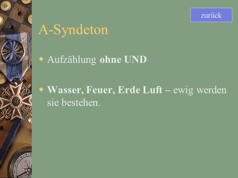 A-Syndeton Aufzählung ohne UND