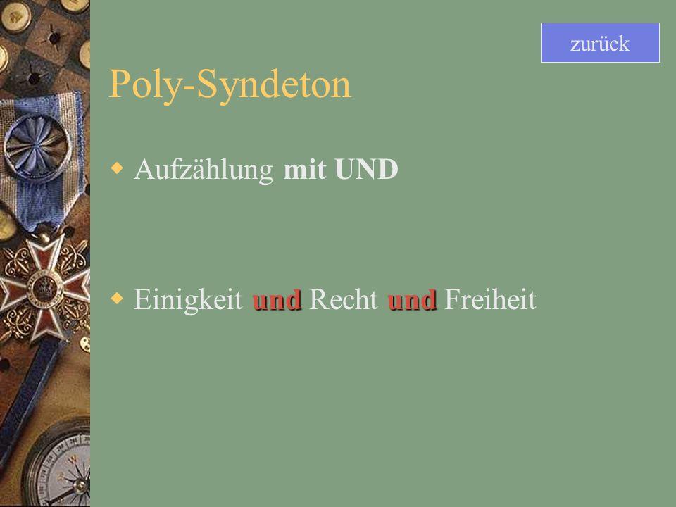 Poly-Syndeton Aufzählung mit UND Einigkeit und Recht und Freiheit