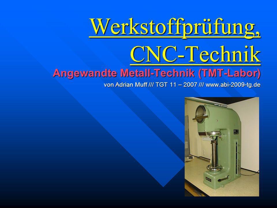 Werkstoffprüfung, CNC-Technik