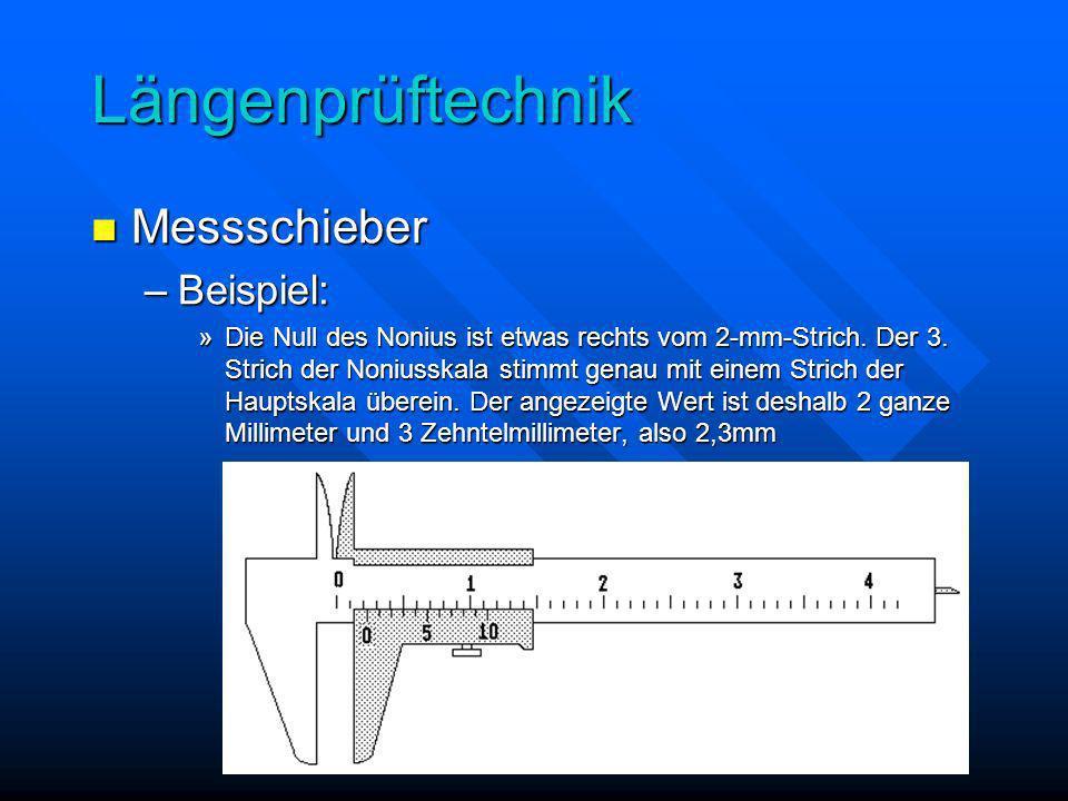 Längenprüftechnik Messschieber Beispiel: