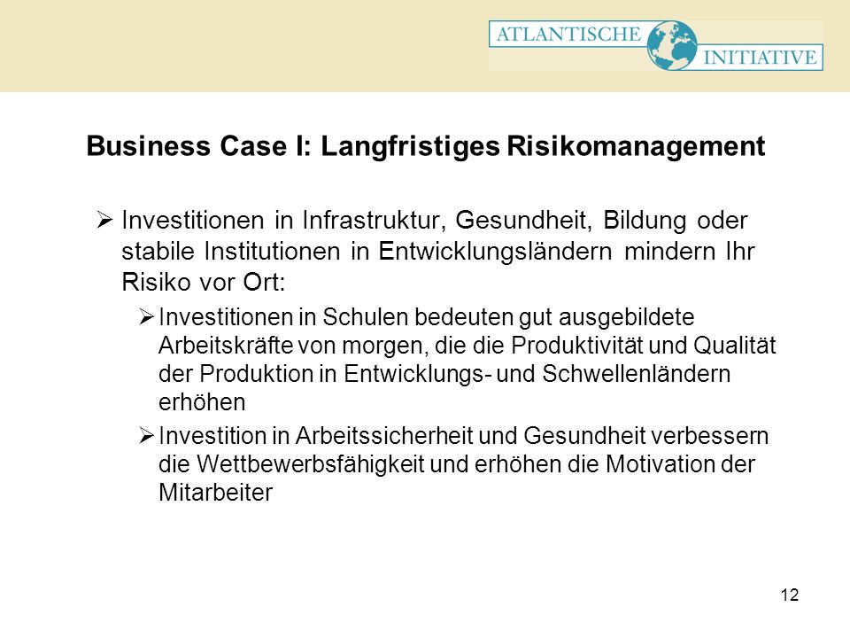 Business Case I: Langfristiges Risikomanagement