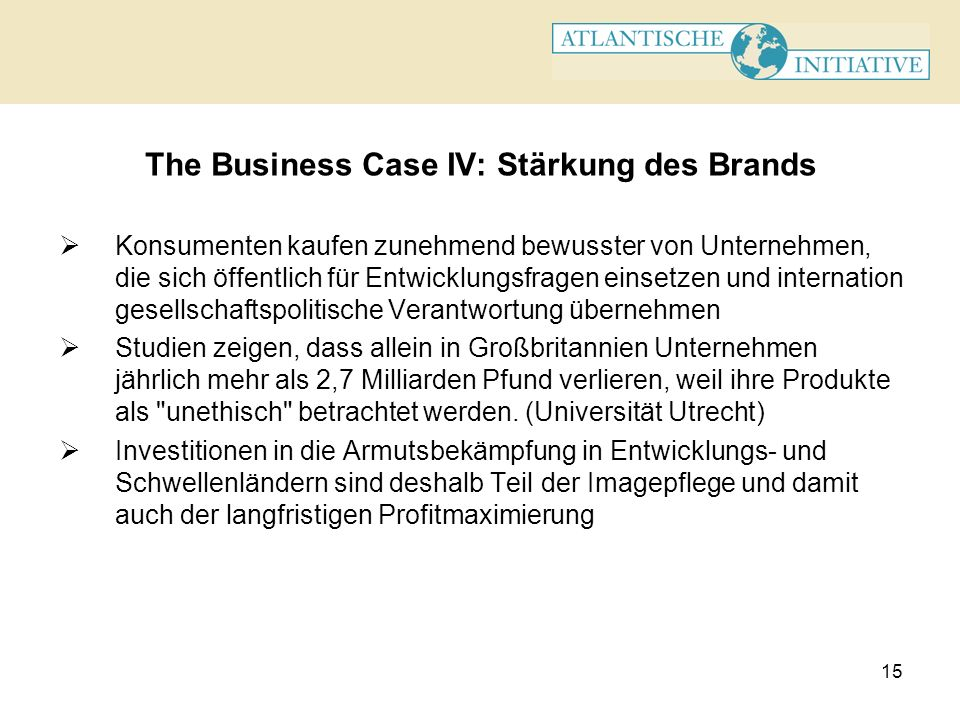 The Business Case IV: Stärkung des Brands