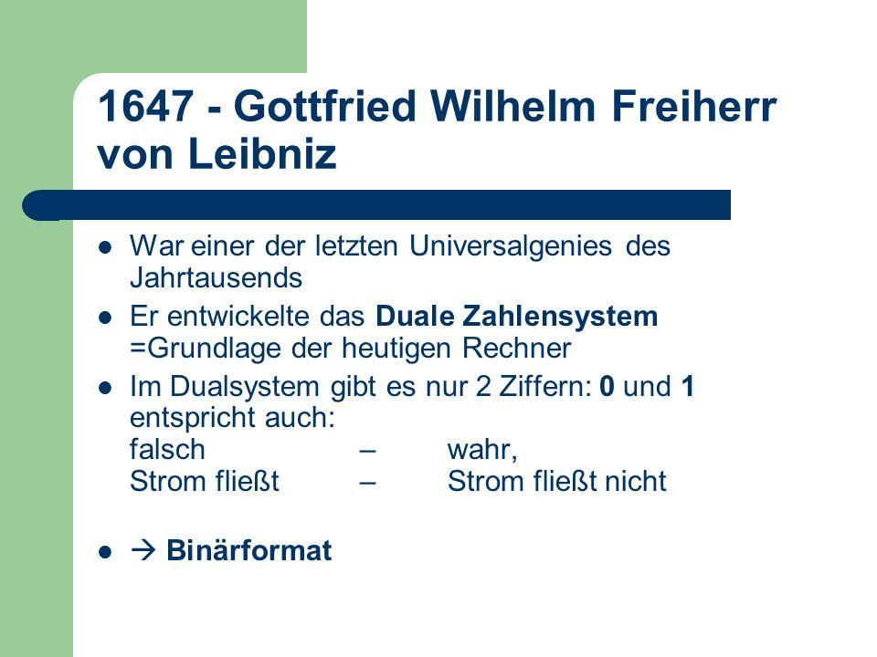 1647 - Gottfried Wilhelm Freiherr von Leibniz