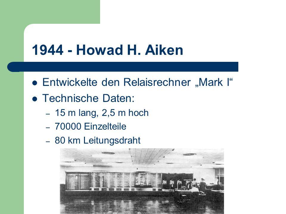 """1944 - Howad H. Aiken Entwickelte den Relaisrechner """"Mark I"""