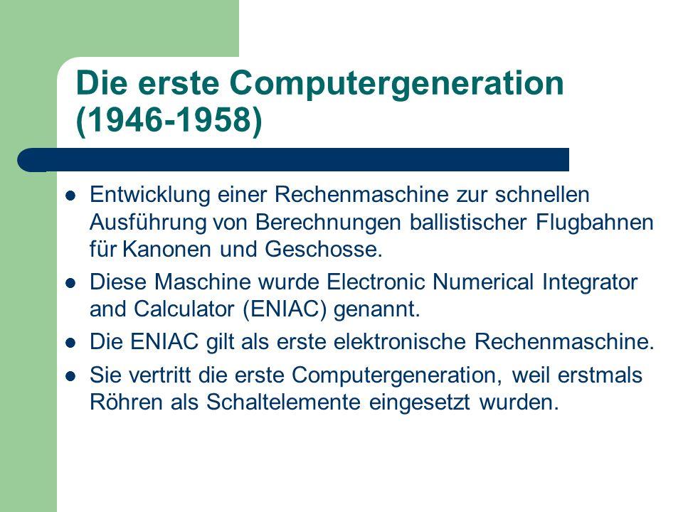Die erste Computergeneration (1946-1958)