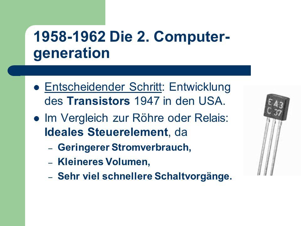 1958-1962 Die 2. Computer-generation