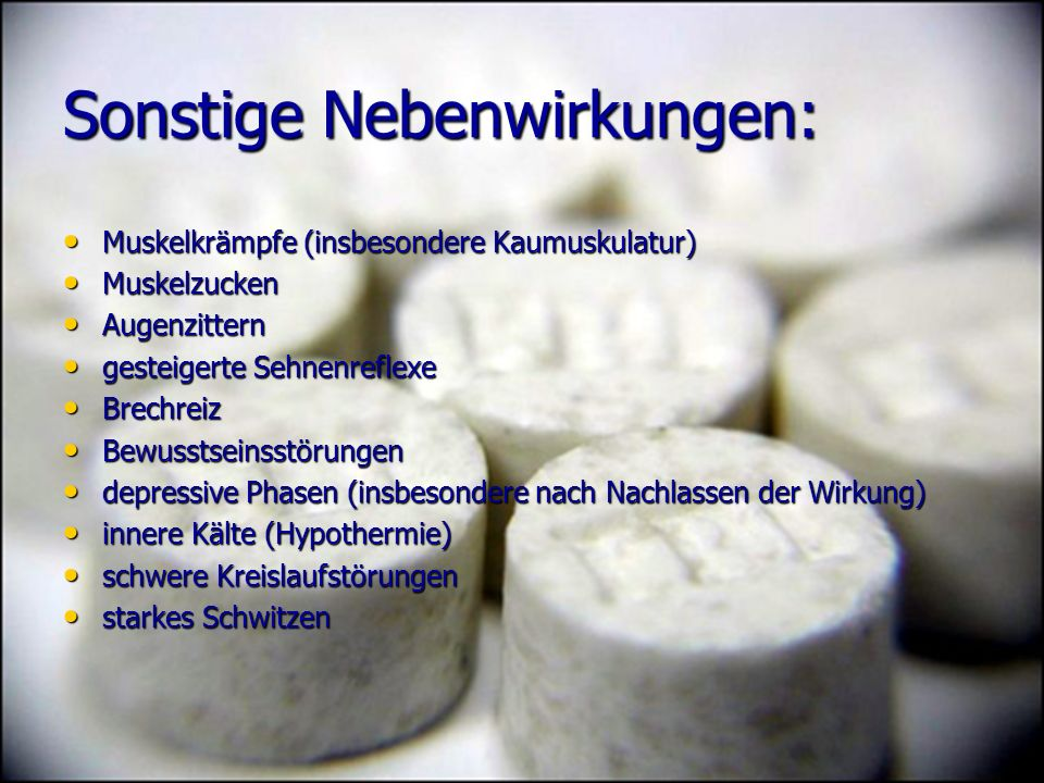 Sonstige Nebenwirkungen: