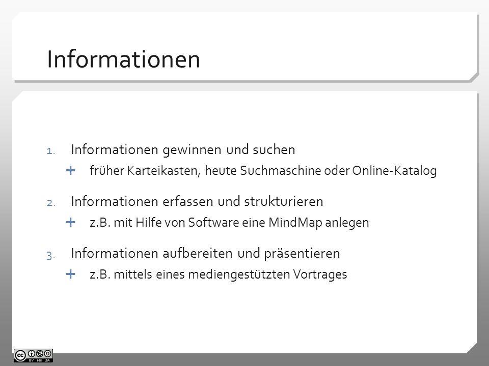 Informationen Informationen gewinnen und suchen