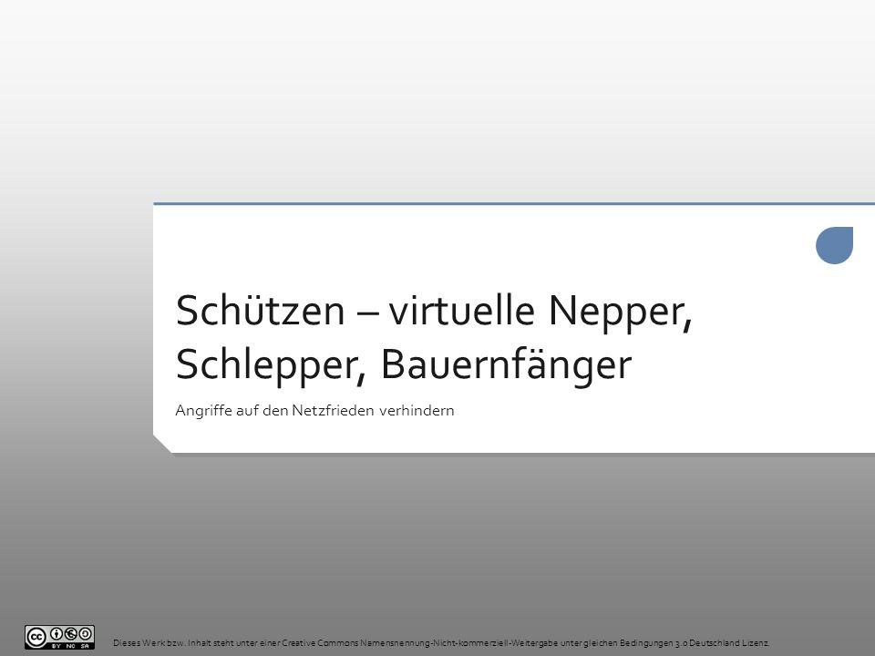 Schützen – virtuelle Nepper, Schlepper, Bauernfänger