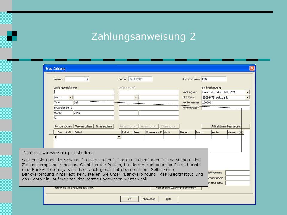 Zahlungsanweisung 2 Zahlungsanweisung erstellen: