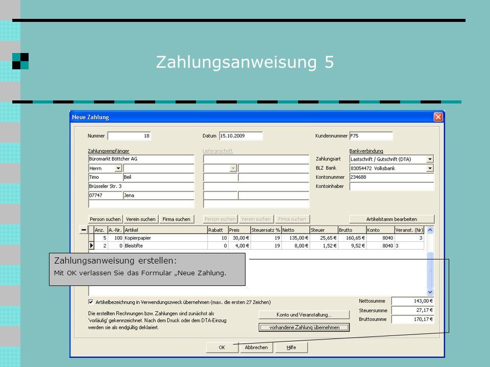 Zahlungsanweisung 5 Zahlungsanweisung erstellen: