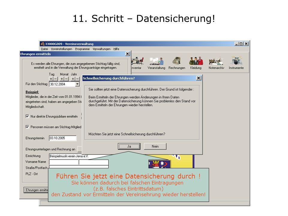 11. Schritt – Datensicherung!