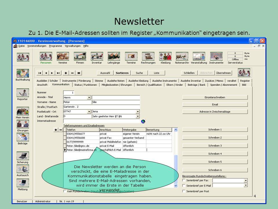 """Newsletter Zu 1. Die E-Mail-Adressen sollten im Register """"Kommunikation eingetragen sein."""