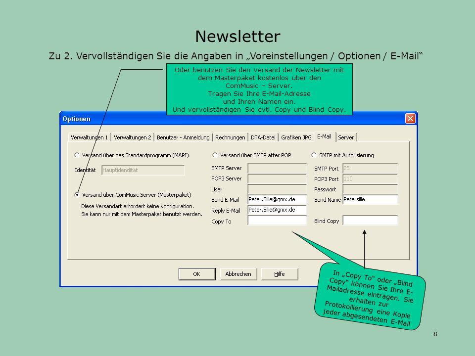 """Newsletter Zu 2. Vervollständigen Sie die Angaben in """"Voreinstellungen / Optionen / E-Mail"""