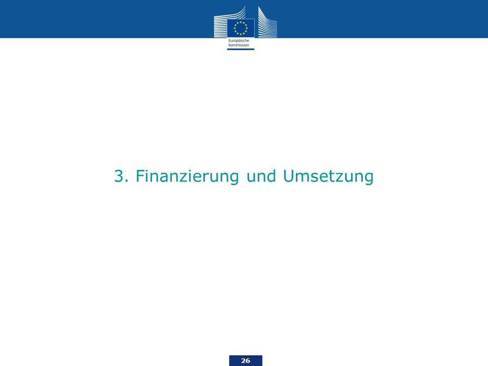 3. Finanzierung und Umsetzung