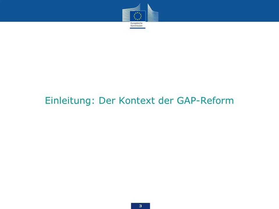 Einleitung: Der Kontext der GAP-Reform