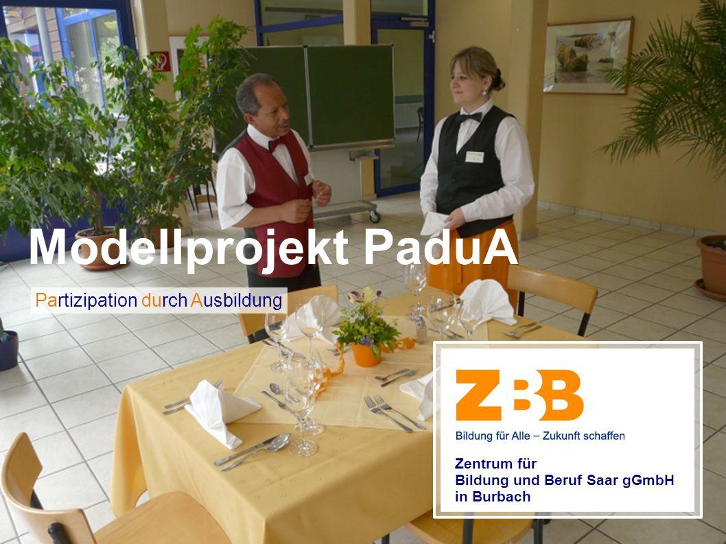 Modellprojekt PaduA Partizipation durch Ausbildung Zentrum für