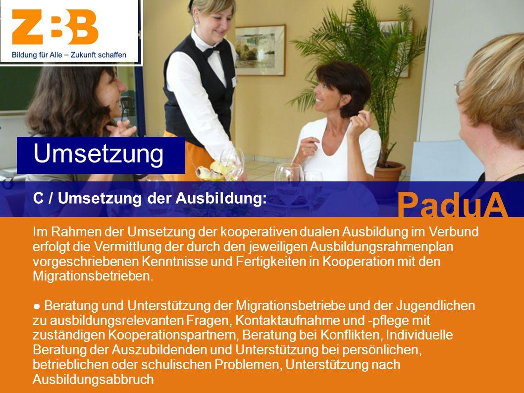 PaduA Umsetzung C / Umsetzung der Ausbildung: