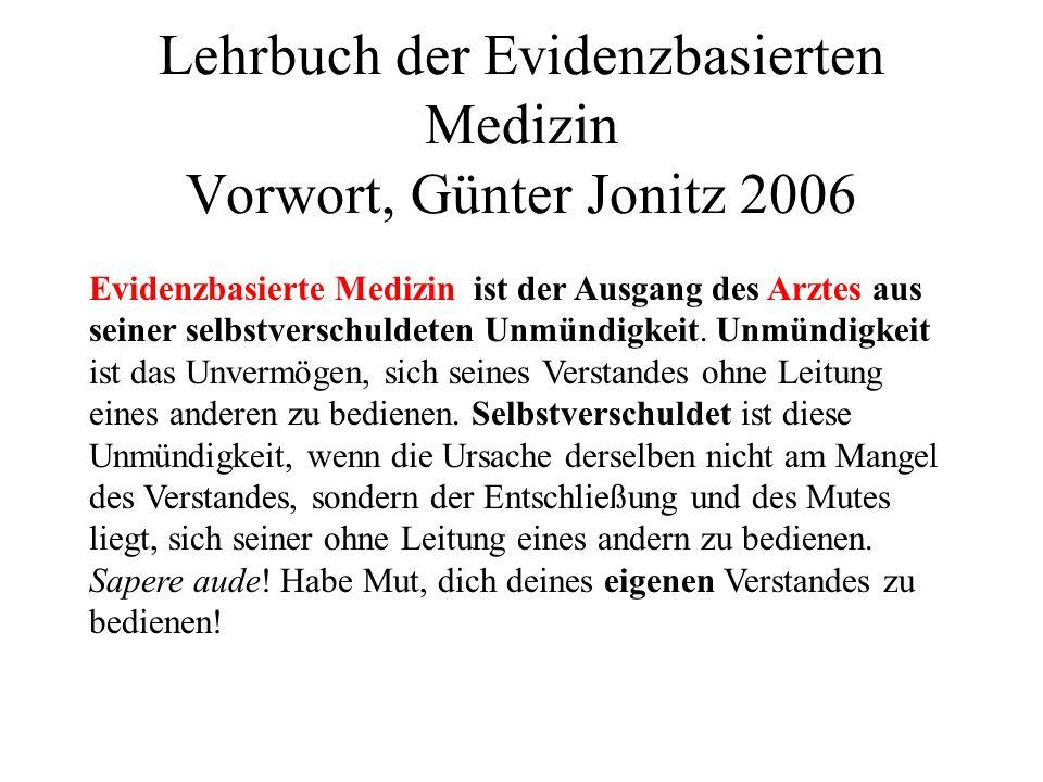 Lehrbuch der Evidenzbasierten Medizin Vorwort, Günter Jonitz 2006