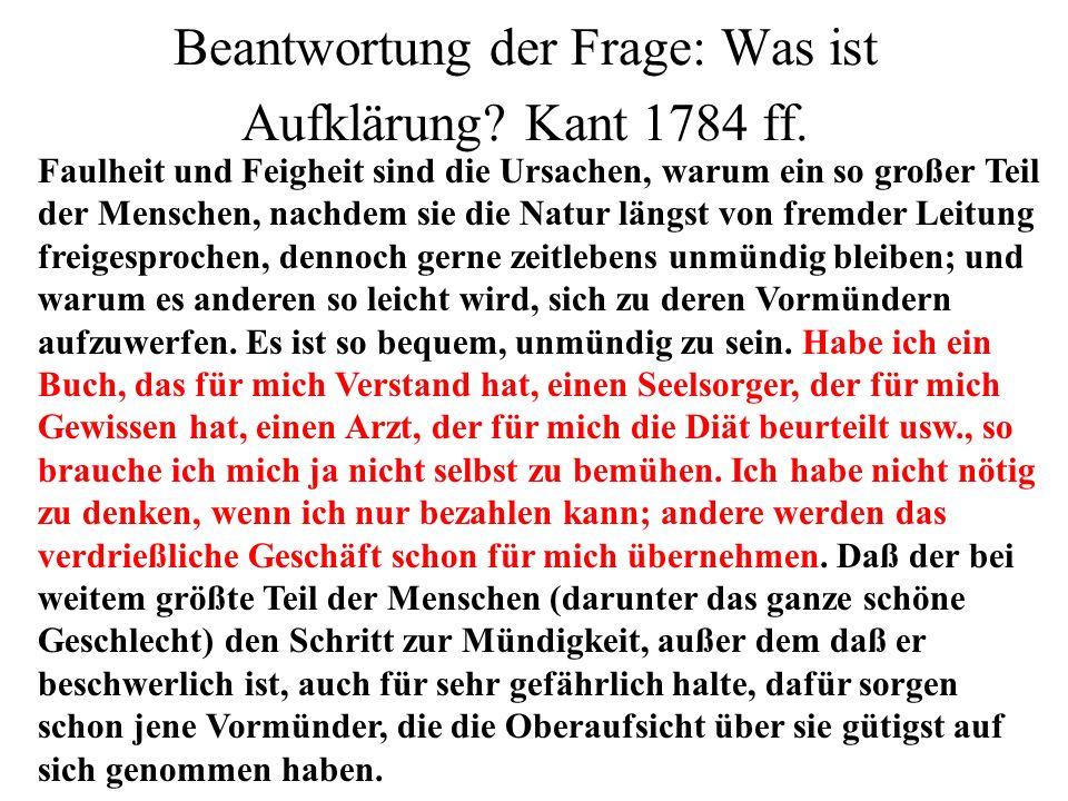 Beantwortung der Frage: Was ist Aufklärung Kant 1784 ff.