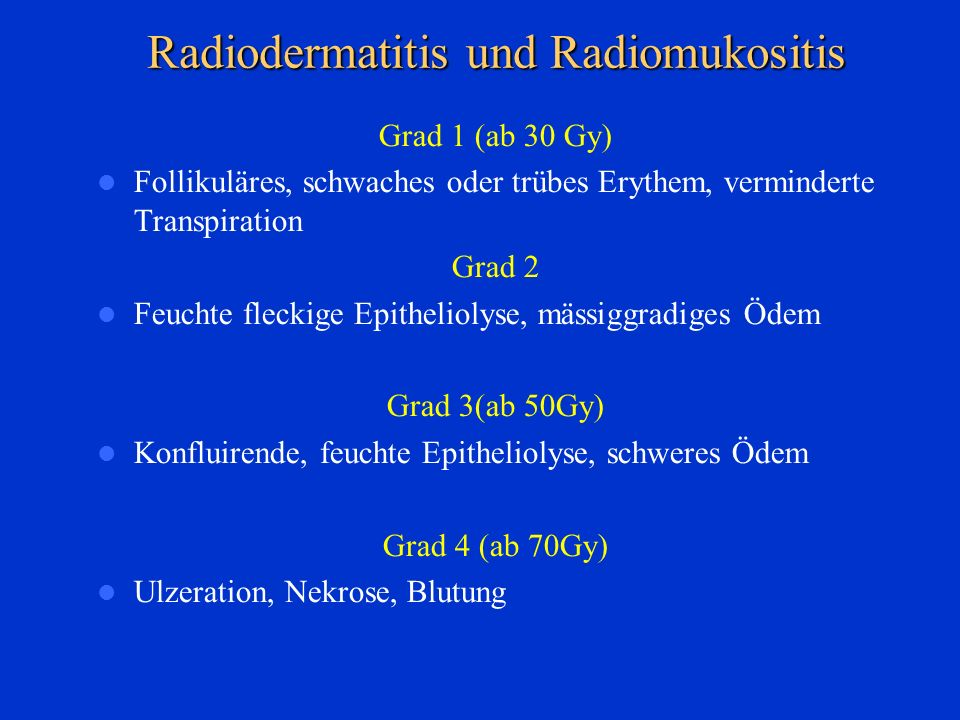 Radiodermatitis und Radiomukositis