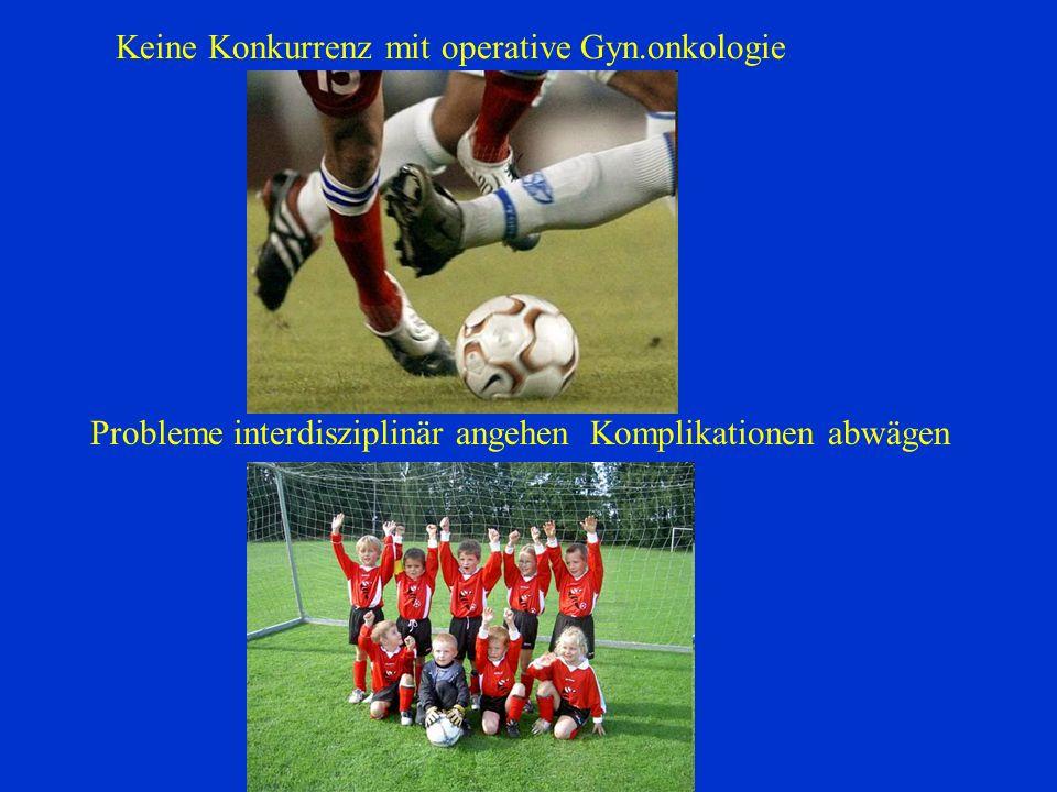 Keine Konkurrenz mit operative Gyn.onkologie