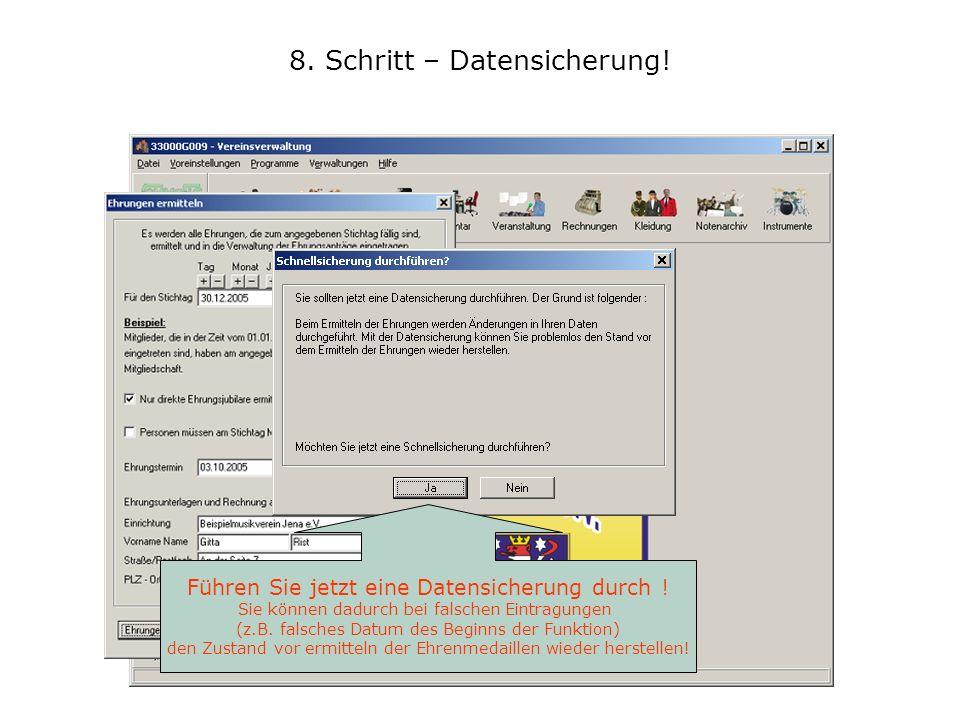 8. Schritt – Datensicherung!