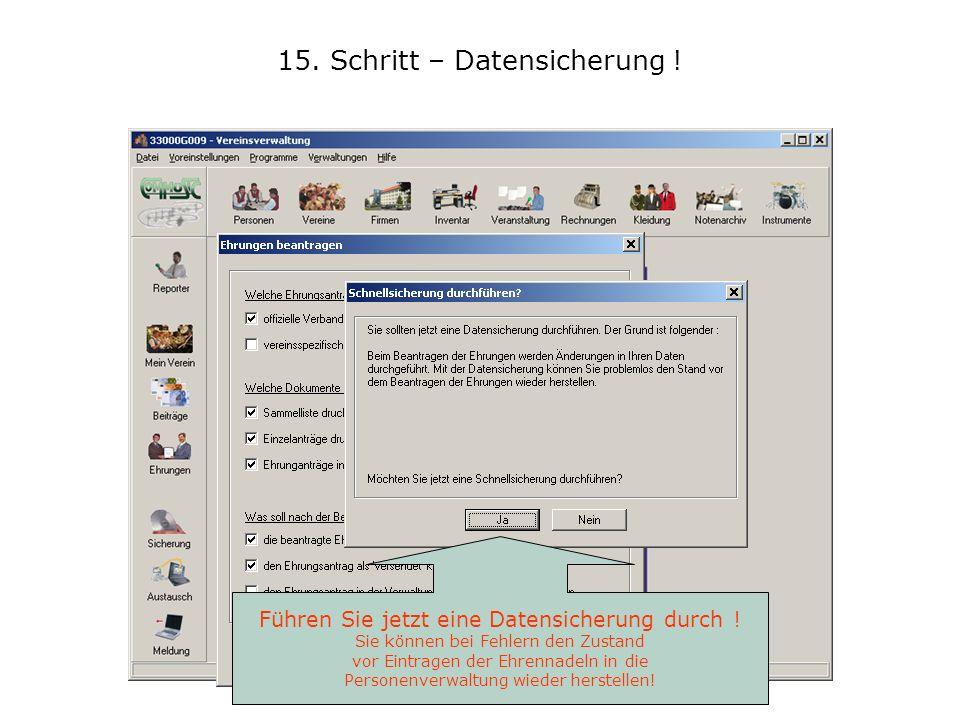 15. Schritt – Datensicherung !