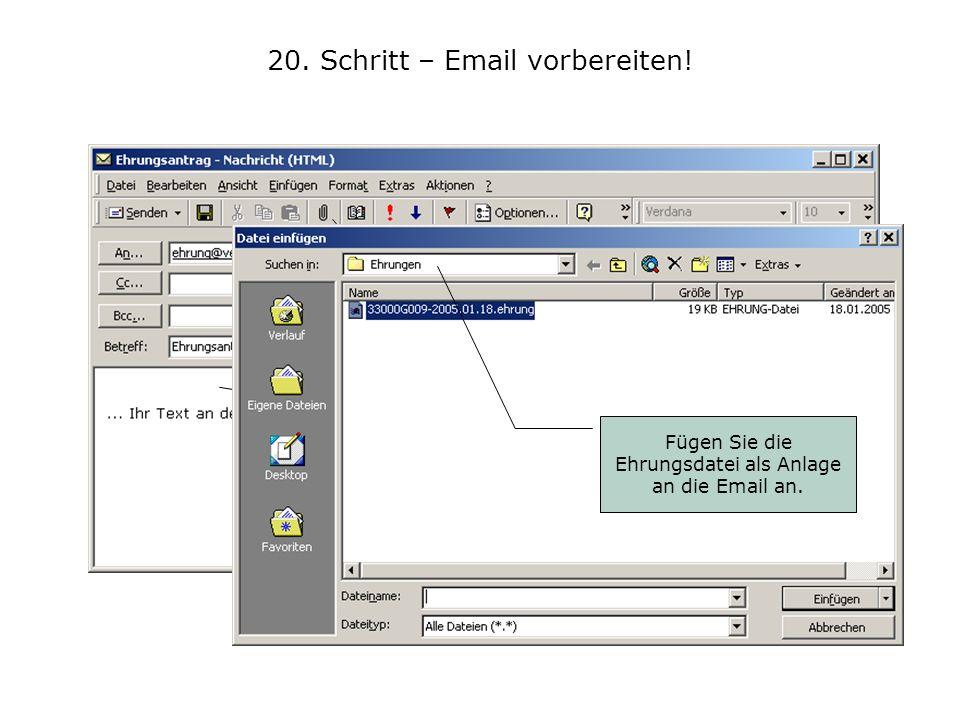 20. Schritt – Email vorbereiten!