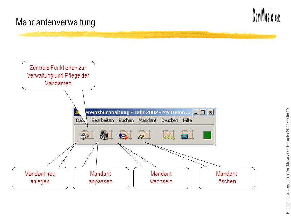 Zentrale Funktionen zur Verwaltung und Pflege der Mandanten