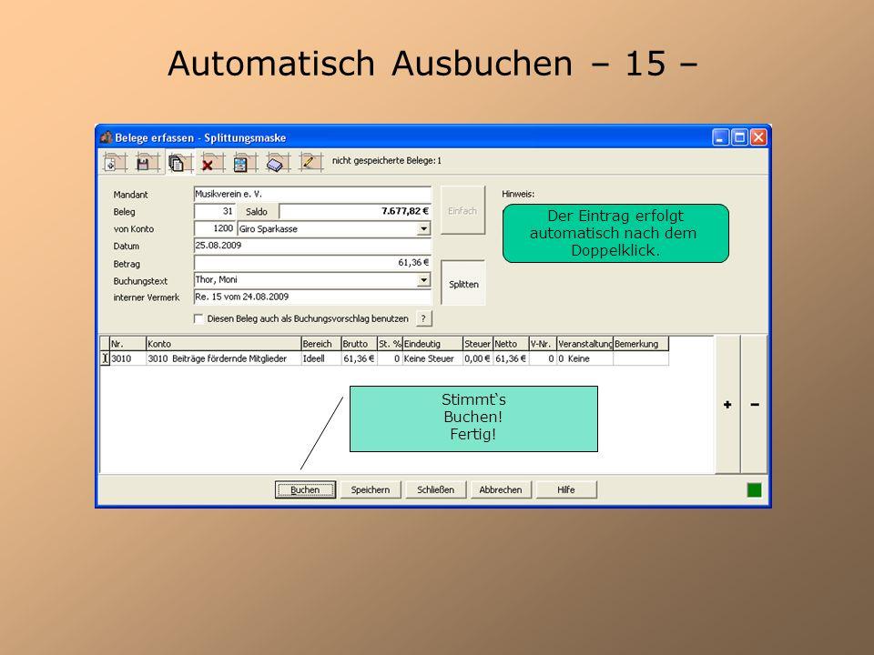 Automatisch Ausbuchen – 15 –