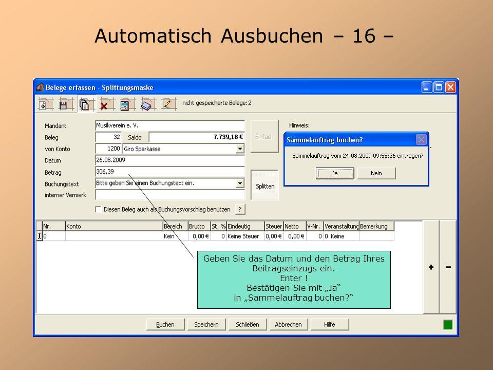 Automatisch Ausbuchen – 16 –