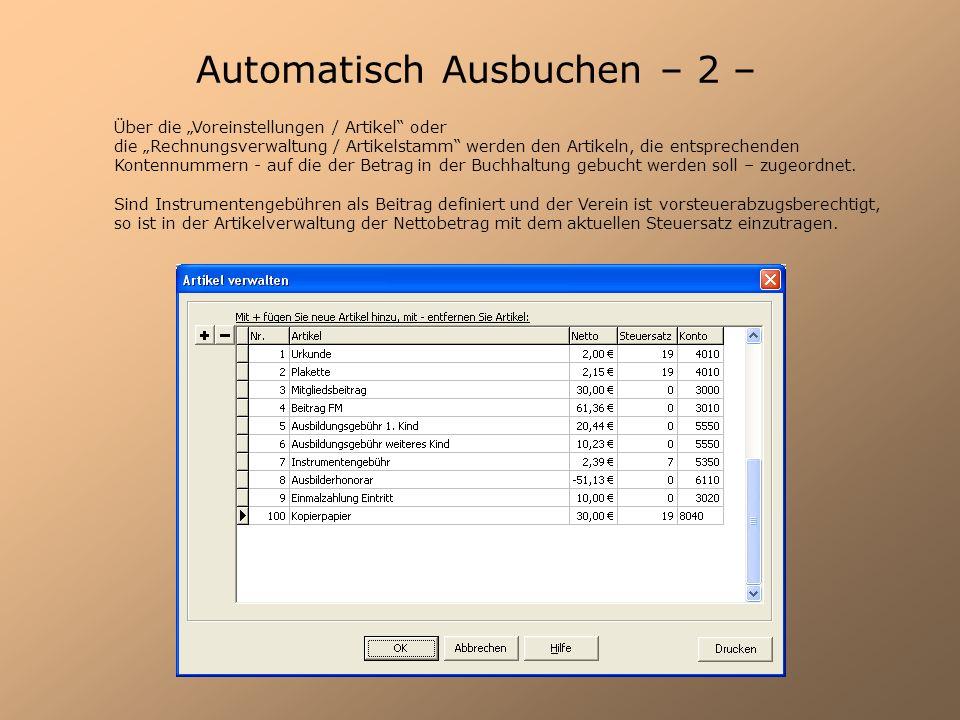 Automatisch Ausbuchen – 2 –