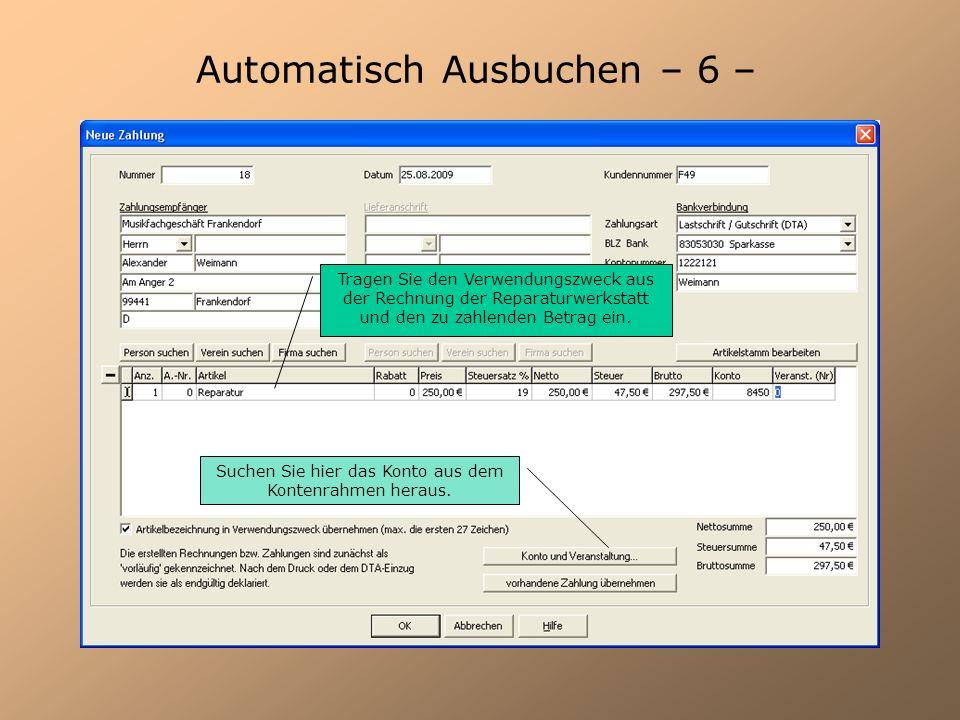 Automatisch Ausbuchen – 6 –