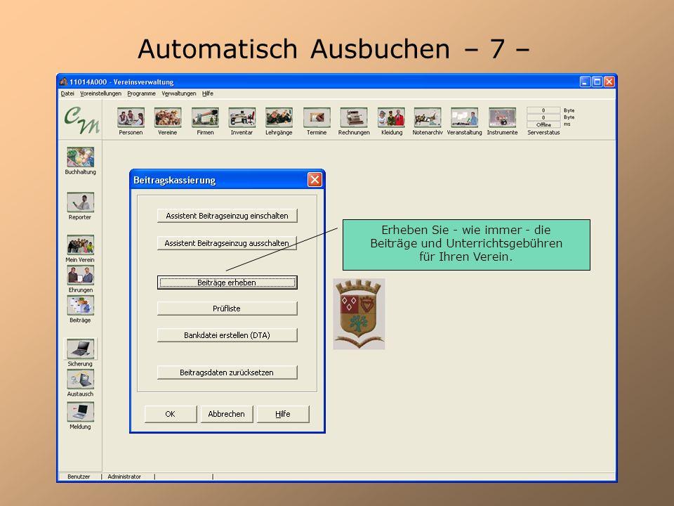 Automatisch Ausbuchen – 7 –