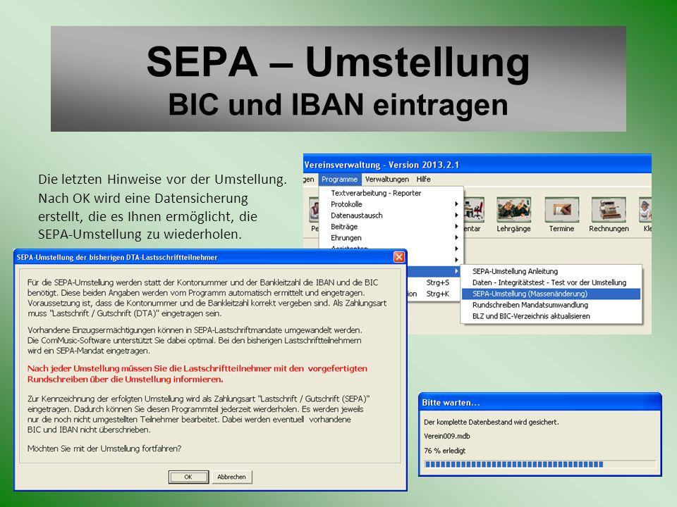 SEPA – Umstellung BIC und IBAN eintragen