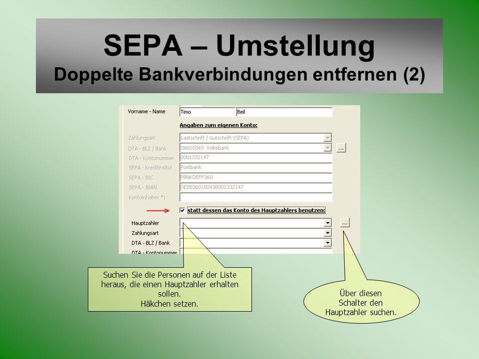 SEPA – Umstellung Doppelte Bankverbindungen entfernen (2)