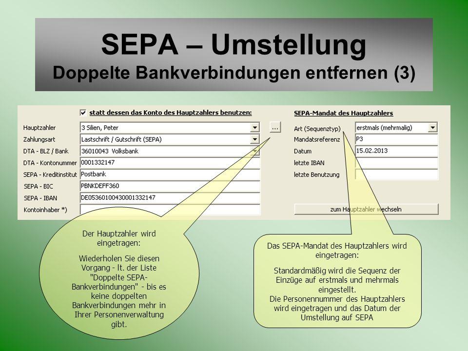 SEPA – Umstellung Doppelte Bankverbindungen entfernen (3)