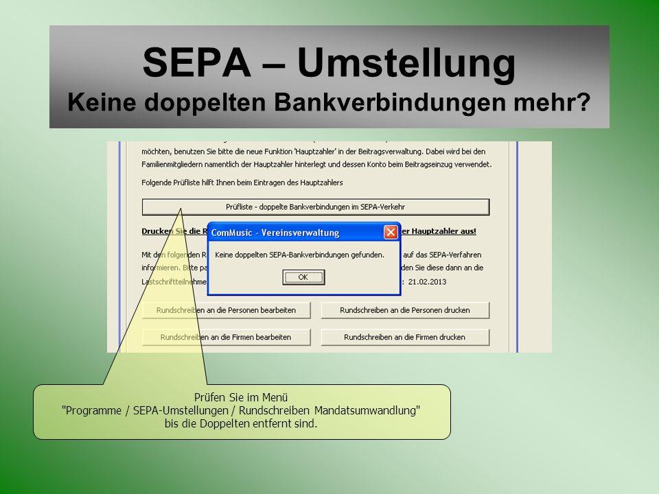 SEPA – Umstellung Keine doppelten Bankverbindungen mehr