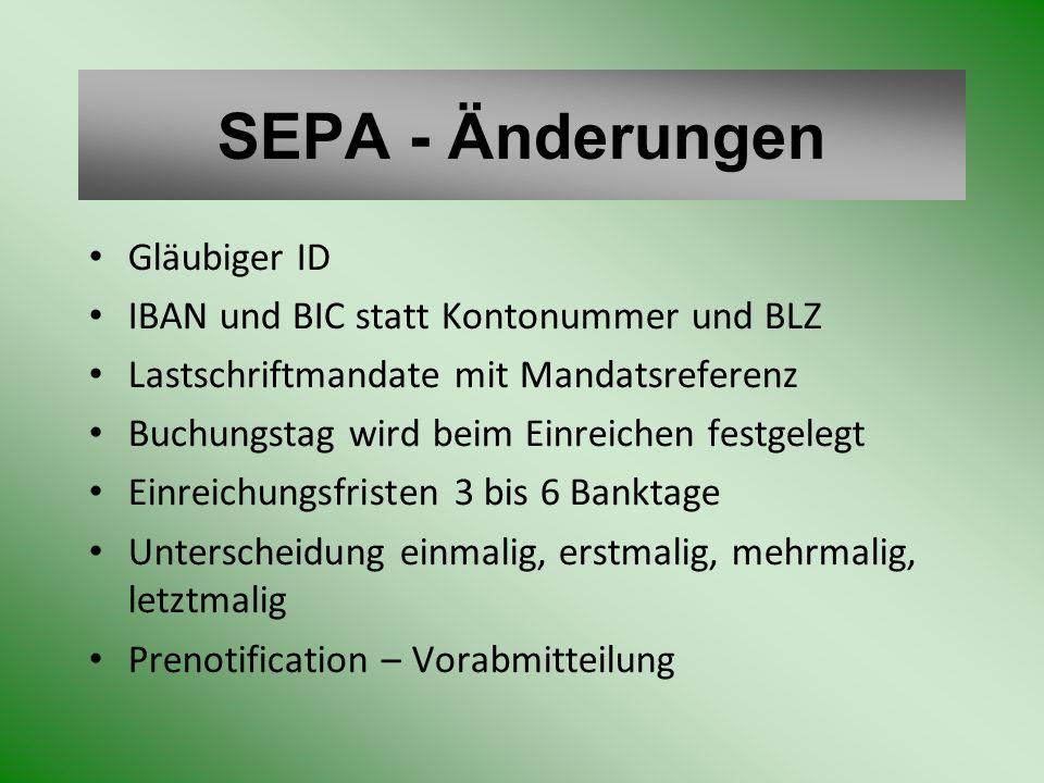 SEPA - Änderungen Gläubiger ID IBAN und BIC statt Kontonummer und BLZ