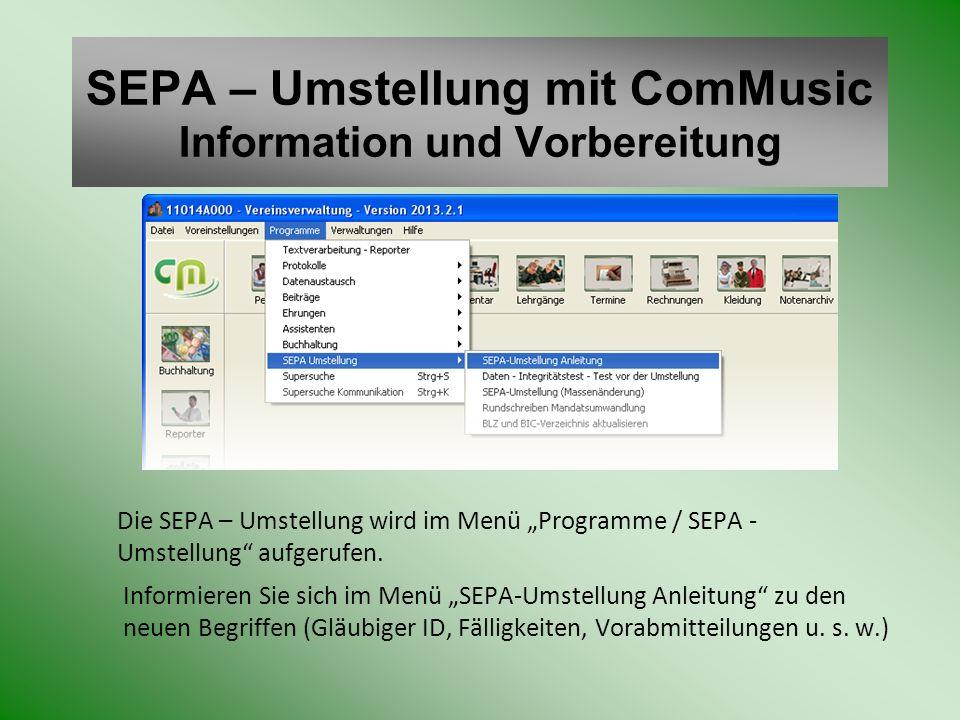 SEPA – Umstellung mit ComMusic Information und Vorbereitung