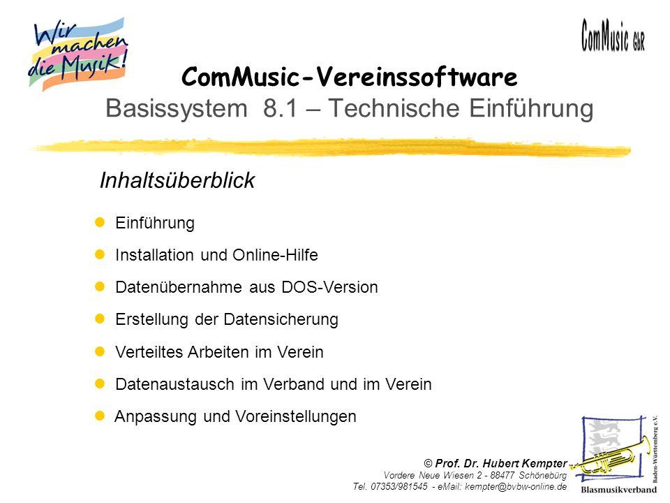 ComMusic-Vereinssoftware Basissystem 8.1 – Technische Einführung