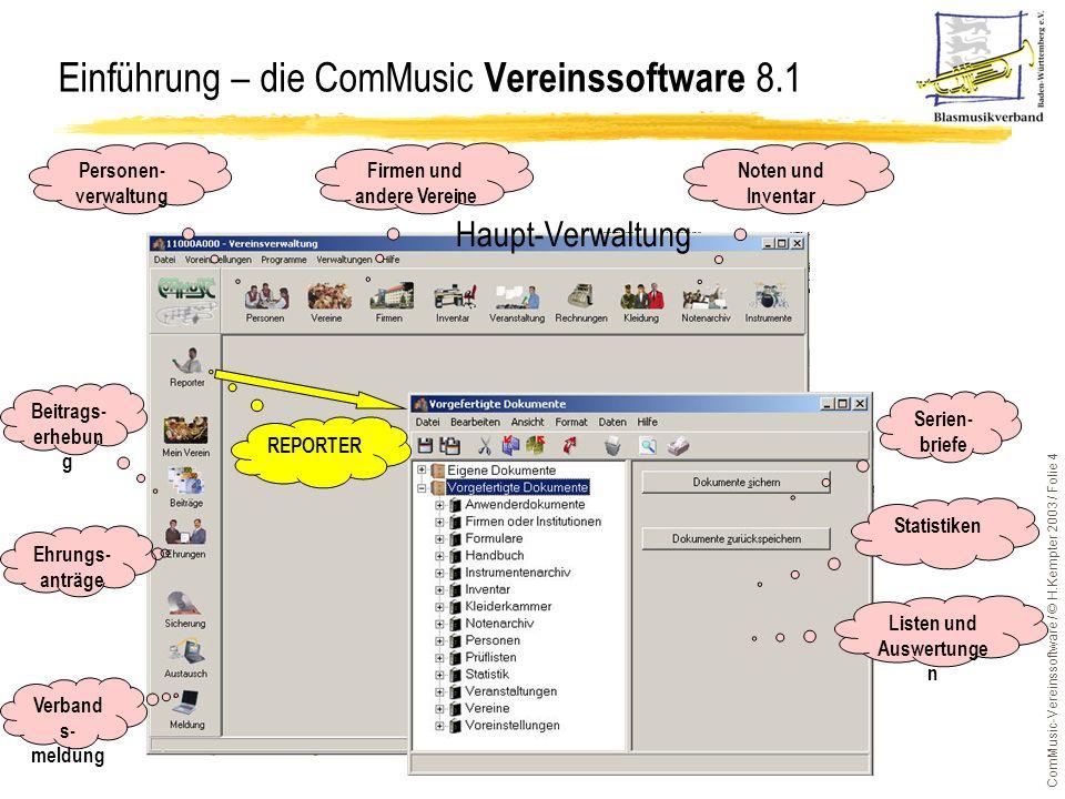 Einführung – die ComMusic Vereinssoftware 8.1