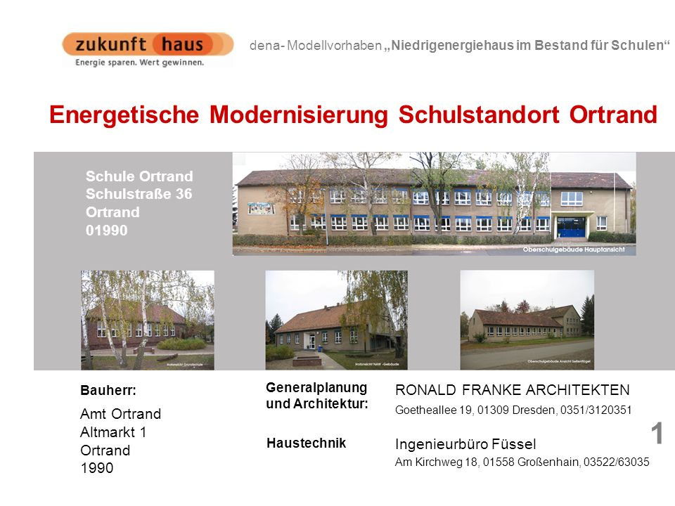 1 Energetische Modernisierung Schulstandort Ortrand Schule Ortrand
