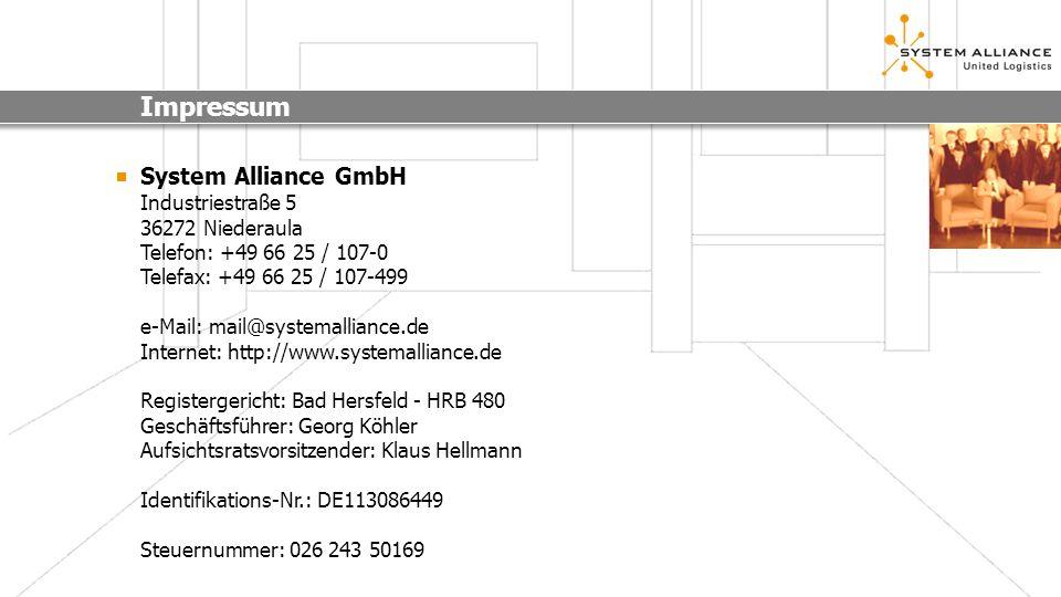 Impressum System Alliance GmbH Industriestraße 5 36272 Niederaula