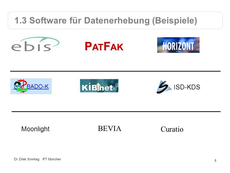 PATFAK 1.3 Software für Datenerhebung (Beispiele) BEVIA Curatio