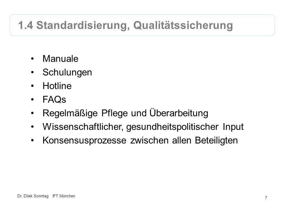 1.4 Standardisierung, Qualitätssicherung