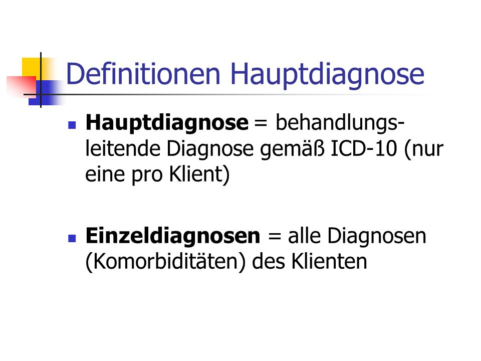 Definitionen Hauptdiagnose