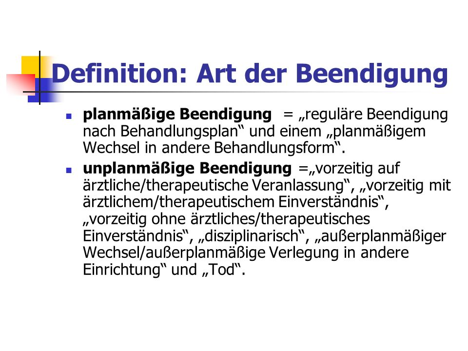 Definition: Art der Beendigung